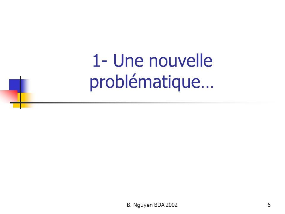 1- Une nouvelle problématique…