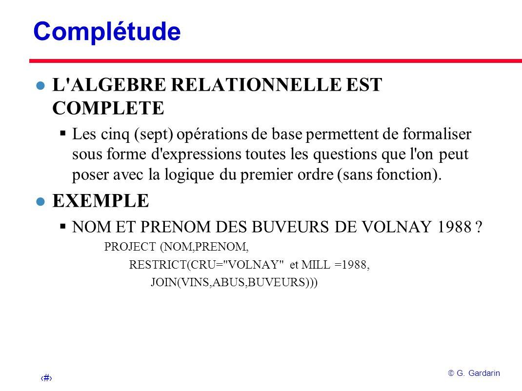 Complétude L ALGEBRE RELATIONNELLE EST COMPLETE EXEMPLE