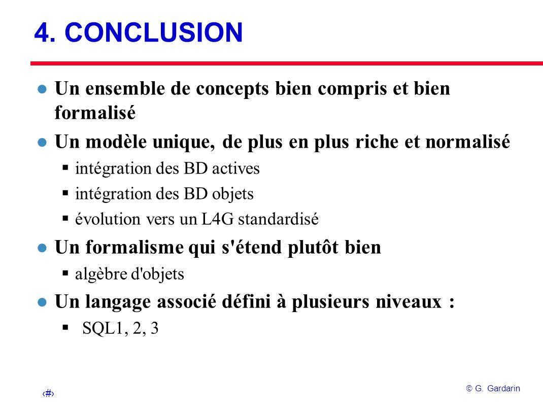 4. CONCLUSION Un ensemble de concepts bien compris et bien formalisé