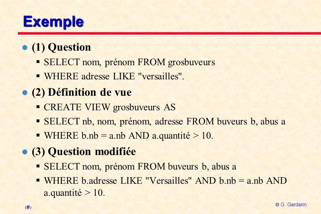Exemple (1) Question (2) Définition de vue (3) Question modifiée