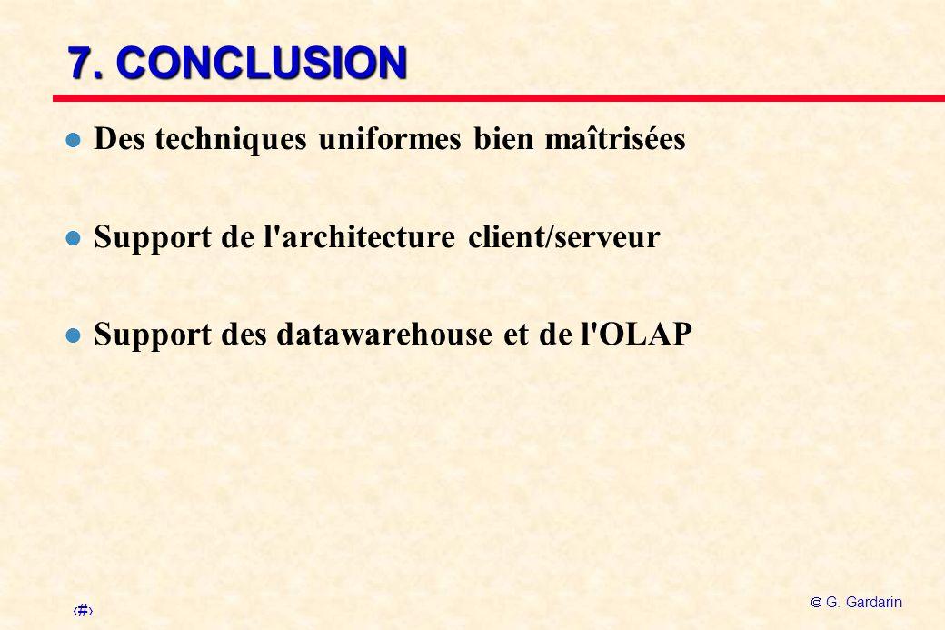 7. CONCLUSION Des techniques uniformes bien maîtrisées