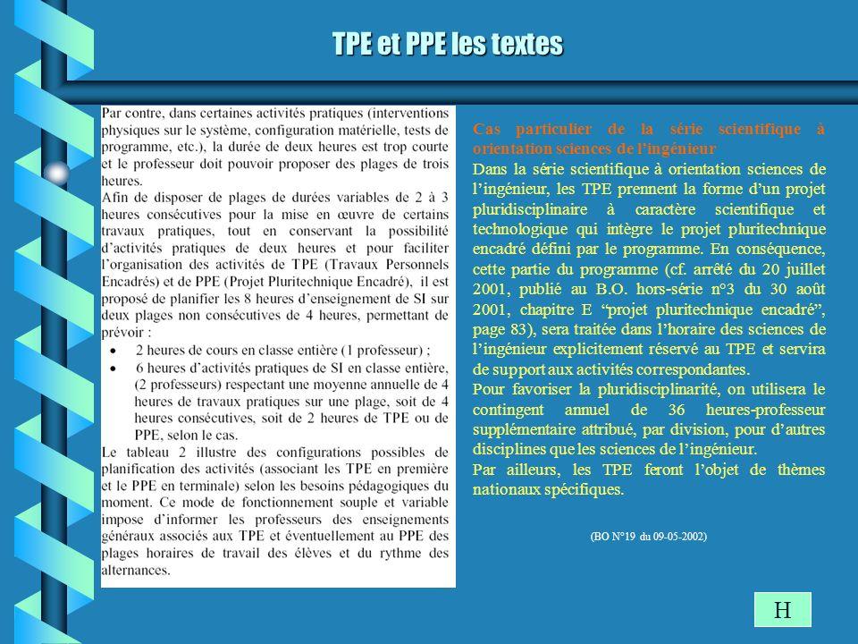 TPE et PPE les textes Cas particulier de la série scientifique à orientation sciences de l'ingénieur.