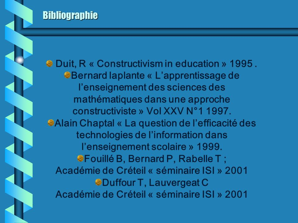 Duit, R « Constructivism in education » 1995 .