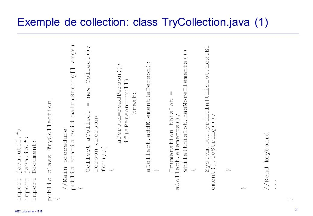 Exemple de collection: class TryCollection.java (1)
