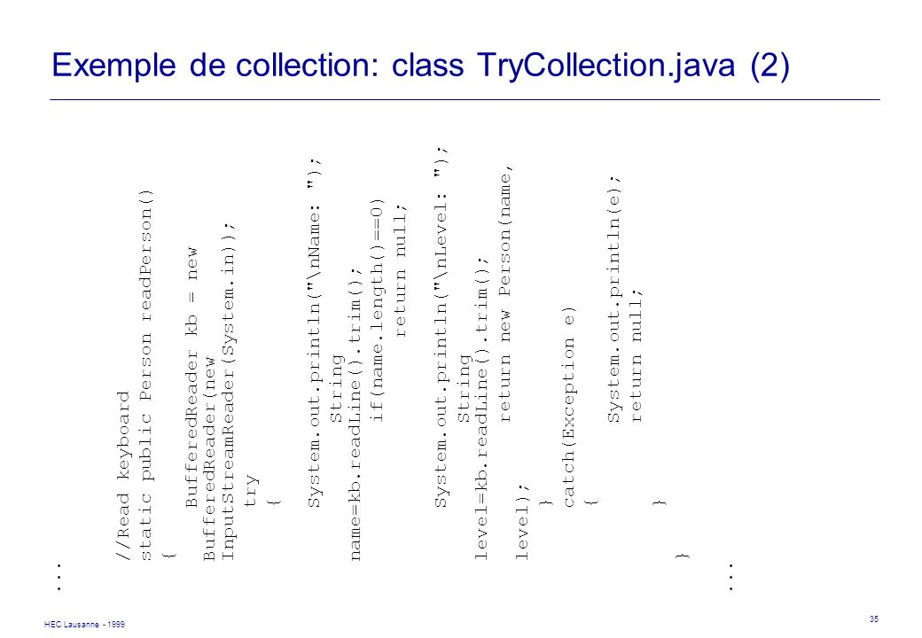 Exemple de collection: class TryCollection.java (2)
