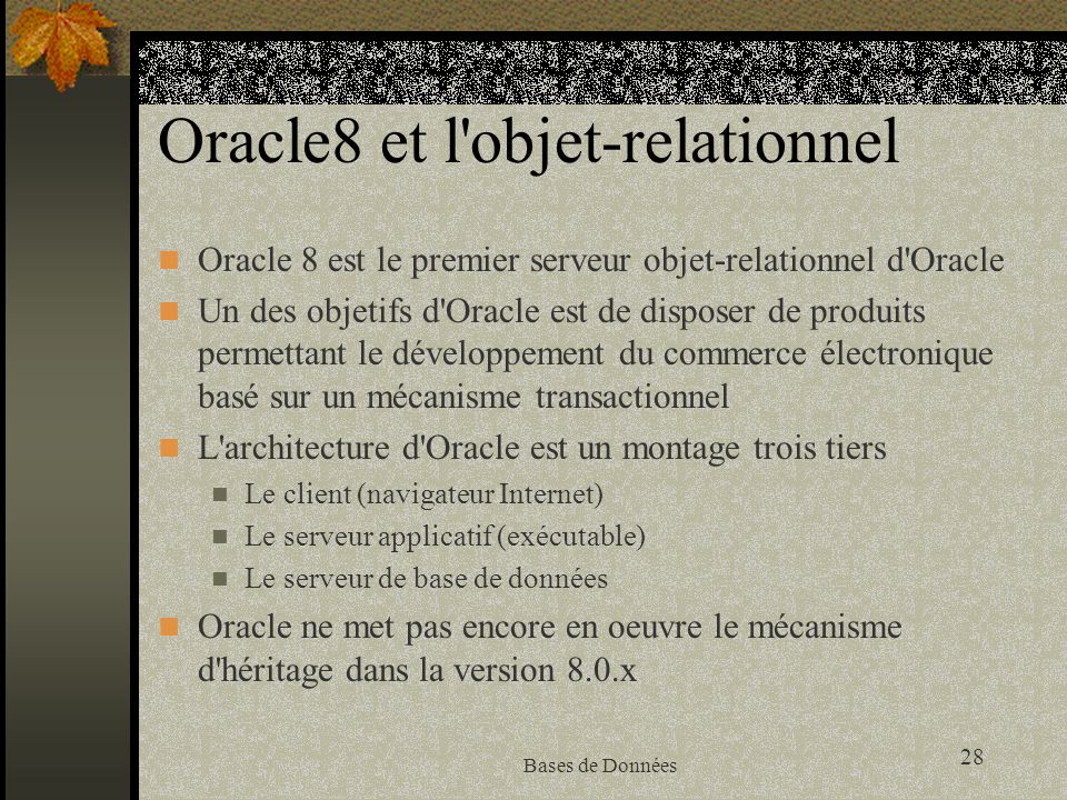 Oracle8 et l objet-relationnel