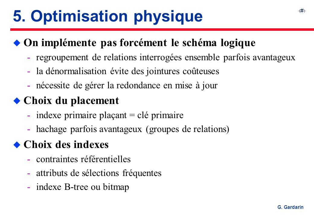 5. Optimisation physique