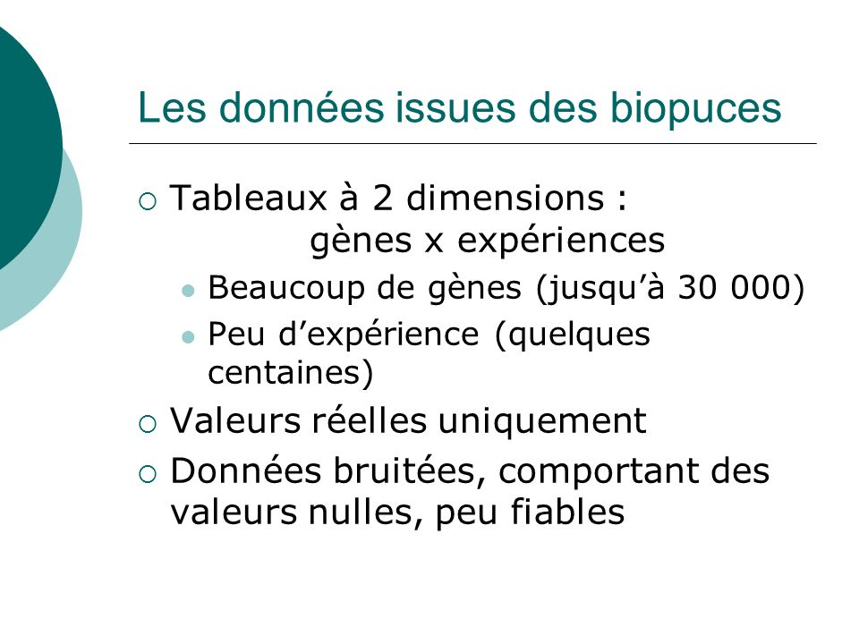 Les données issues des biopuces