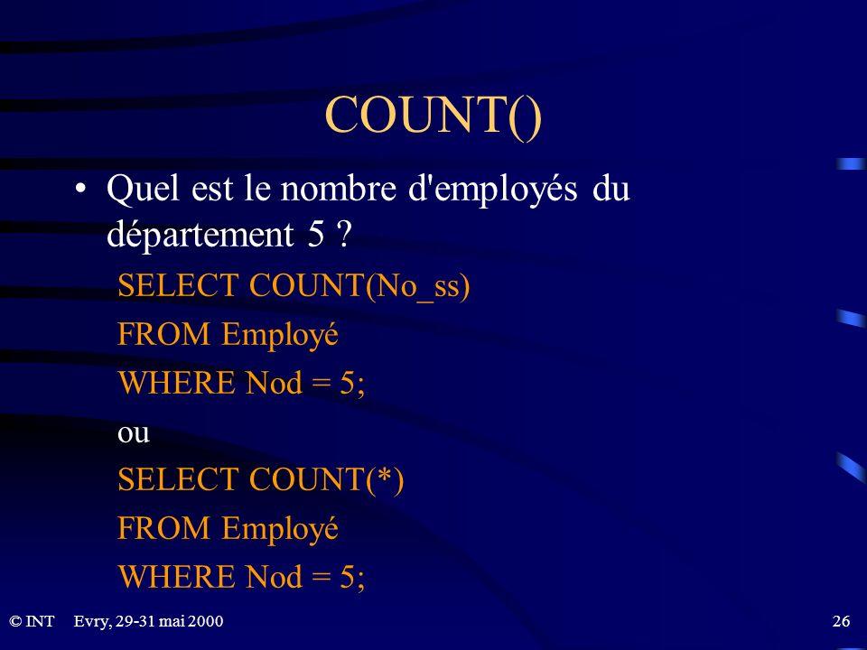 COUNT() Quel est le nombre d employés du département 5