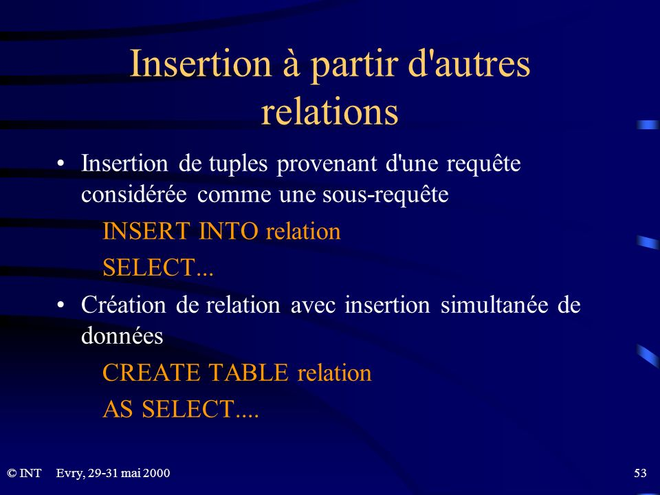 Insertion à partir d autres relations