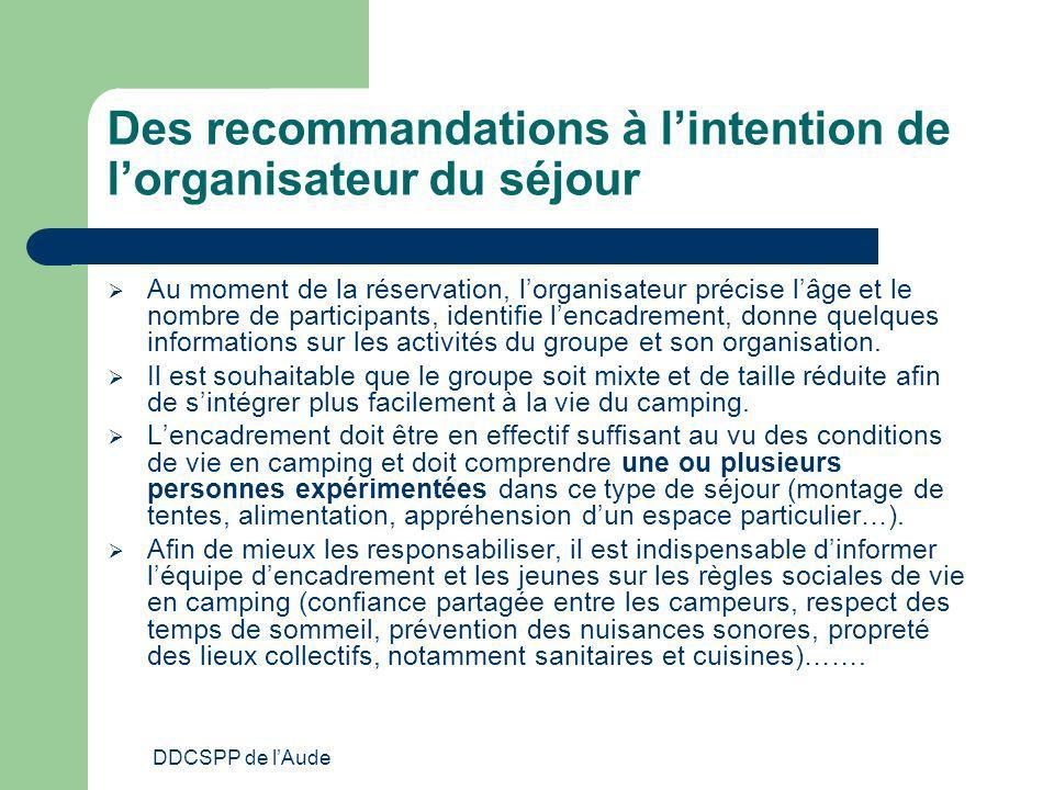 Des recommandations à l'intention de l'organisateur du séjour
