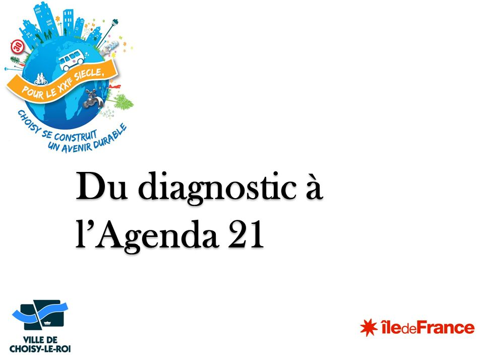 Du diagnostic à l'Agenda 21