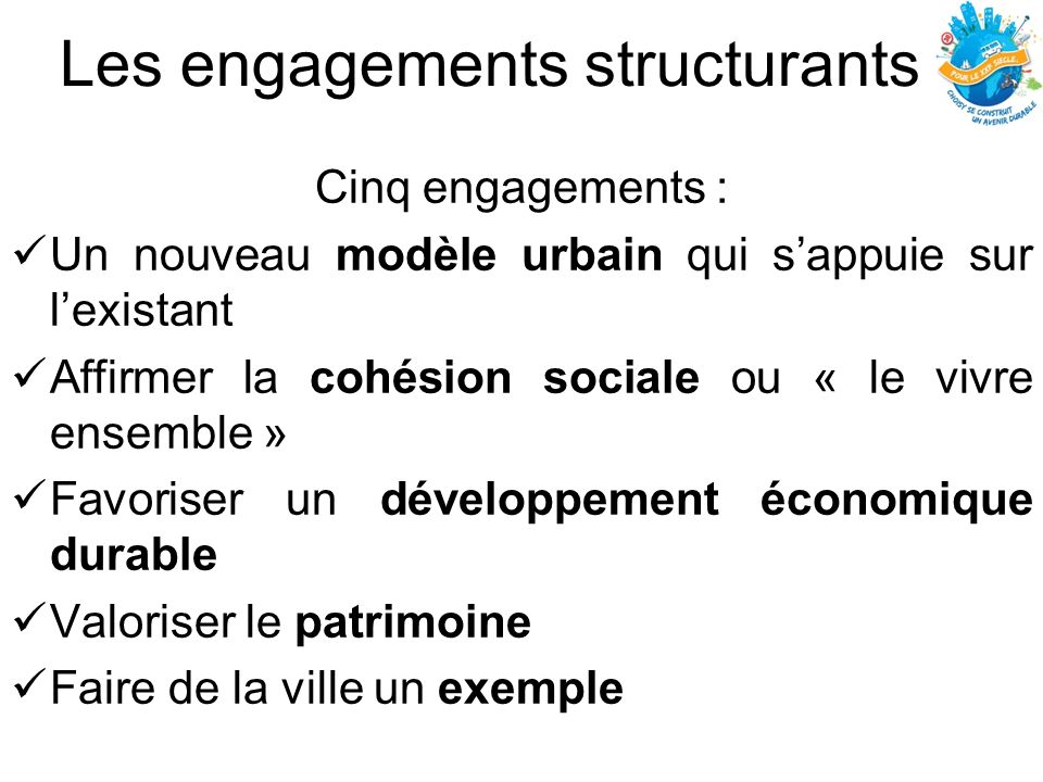 Les engagements structurants