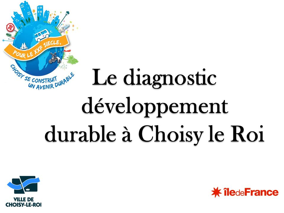 Le diagnostic développement durable à Choisy le Roi