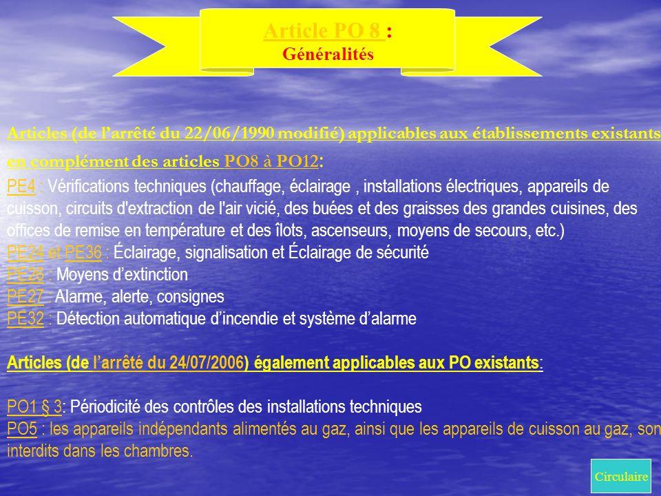 Article PO 8 : Généralités