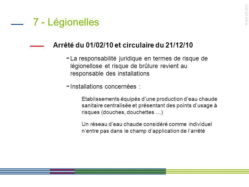 7 - Légionelles Arrêté du 01/02/10 et circulaire du 21/12/10