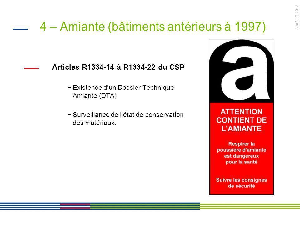 4 – Amiante (bâtiments antérieurs à 1997)