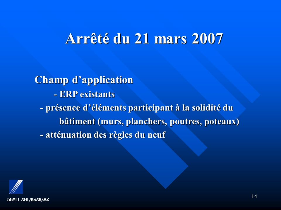 Arrêté du 21 mars 2007 Champ d'application - ERP existants