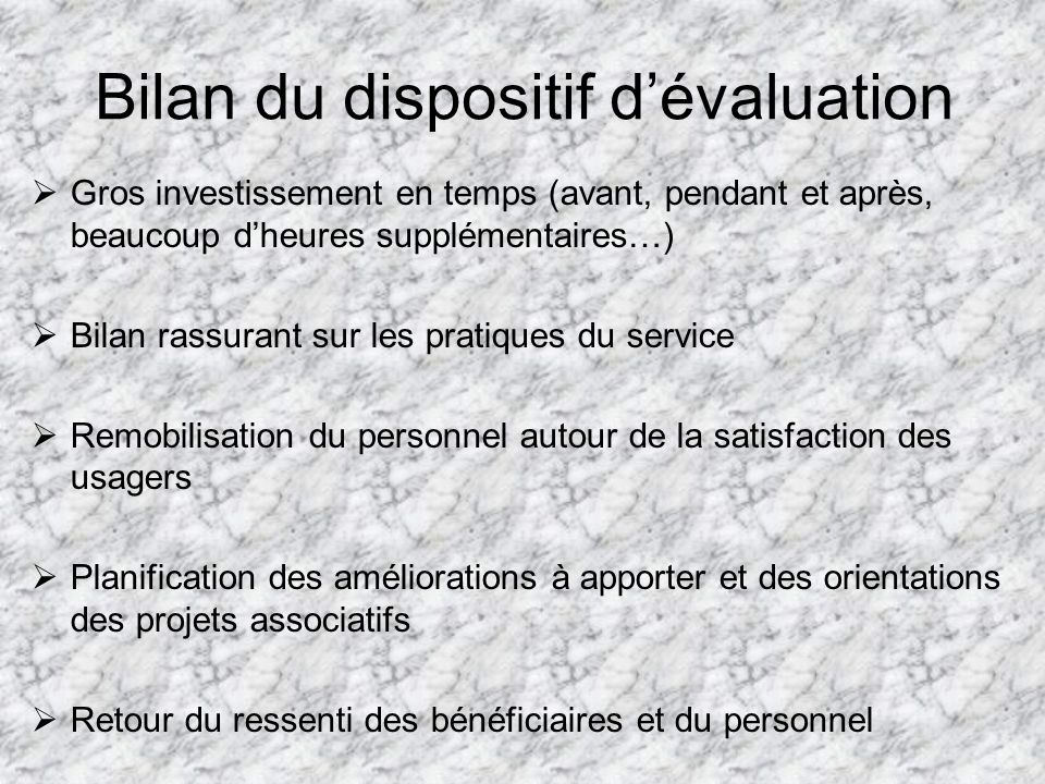 Bilan du dispositif d'évaluation