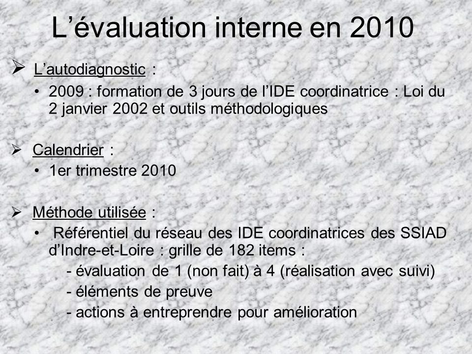 L'évaluation interne en 2010