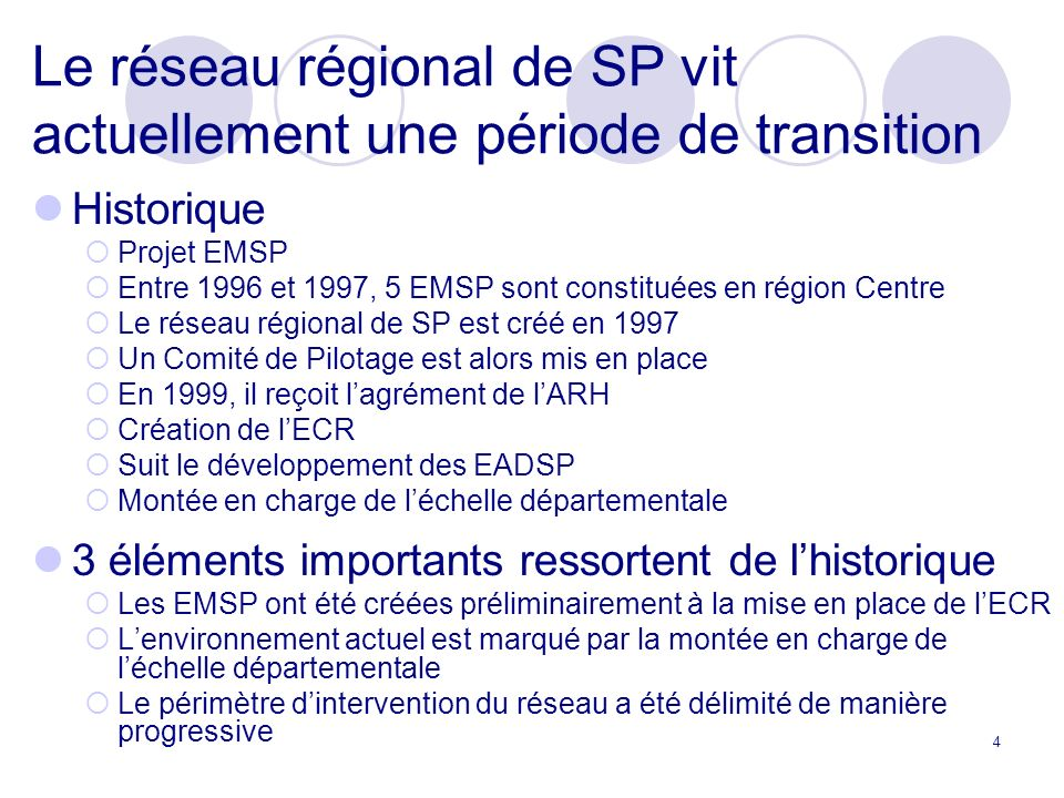 Le réseau régional de SP vit actuellement une période de transition