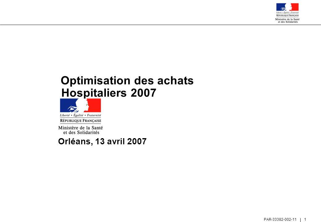 Optimisation des achats Hospitaliers 2007 Orléans, 13 avril 2007