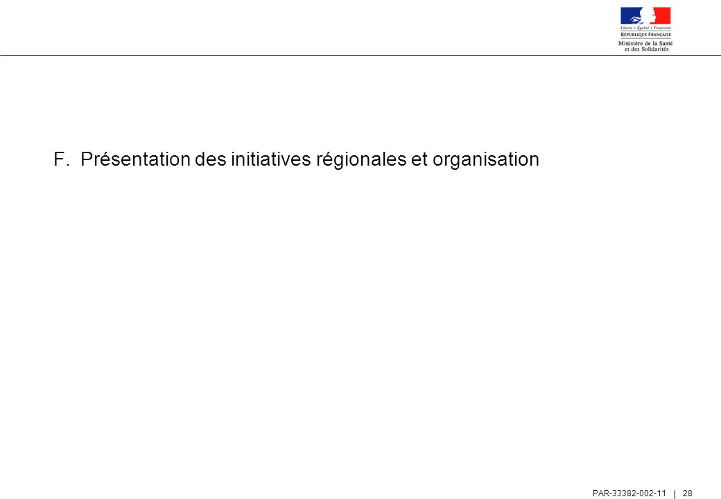 Présentation des initiatives régionales et organisation