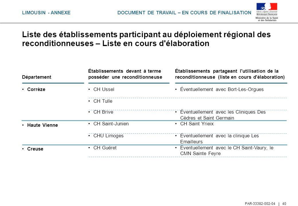 LIMOUSIN - ANNEXE Liste des établissements participant au déploiement régional des reconditionneuses – Liste en cours d élaboration.