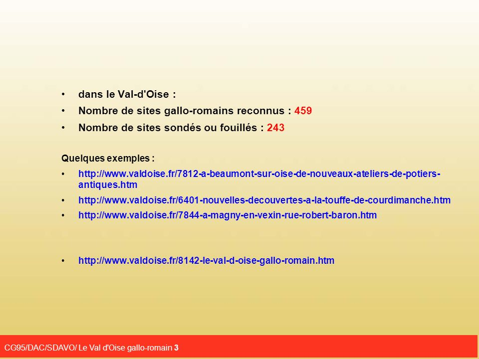Nombre de sites gallo-romains reconnus : 459