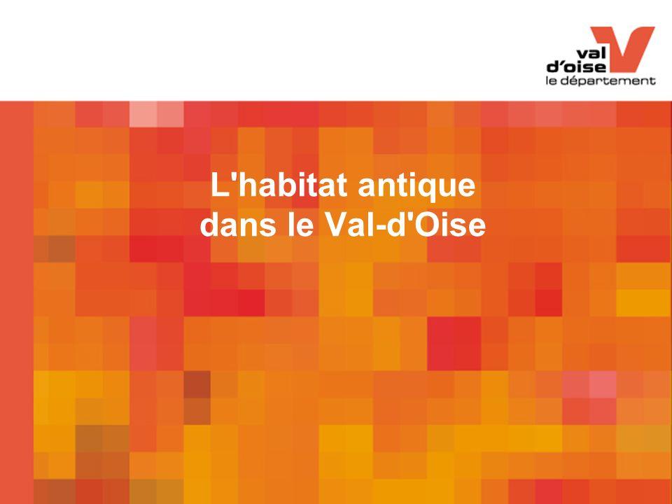 L habitat antique dans le Val-d Oise