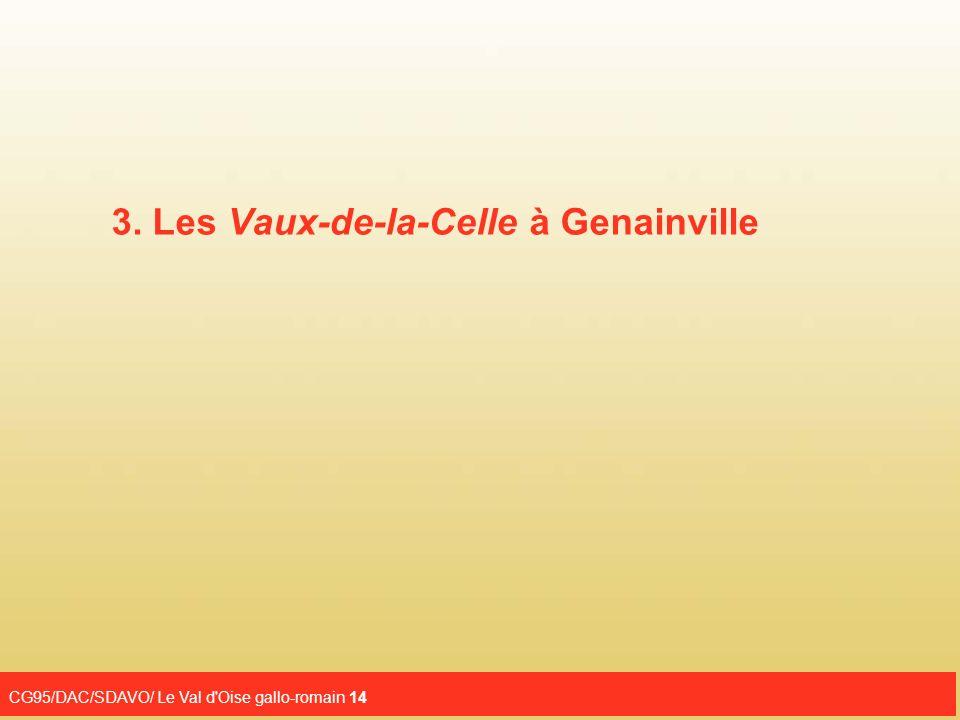 3. Les Vaux-de-la-Celle à Genainville