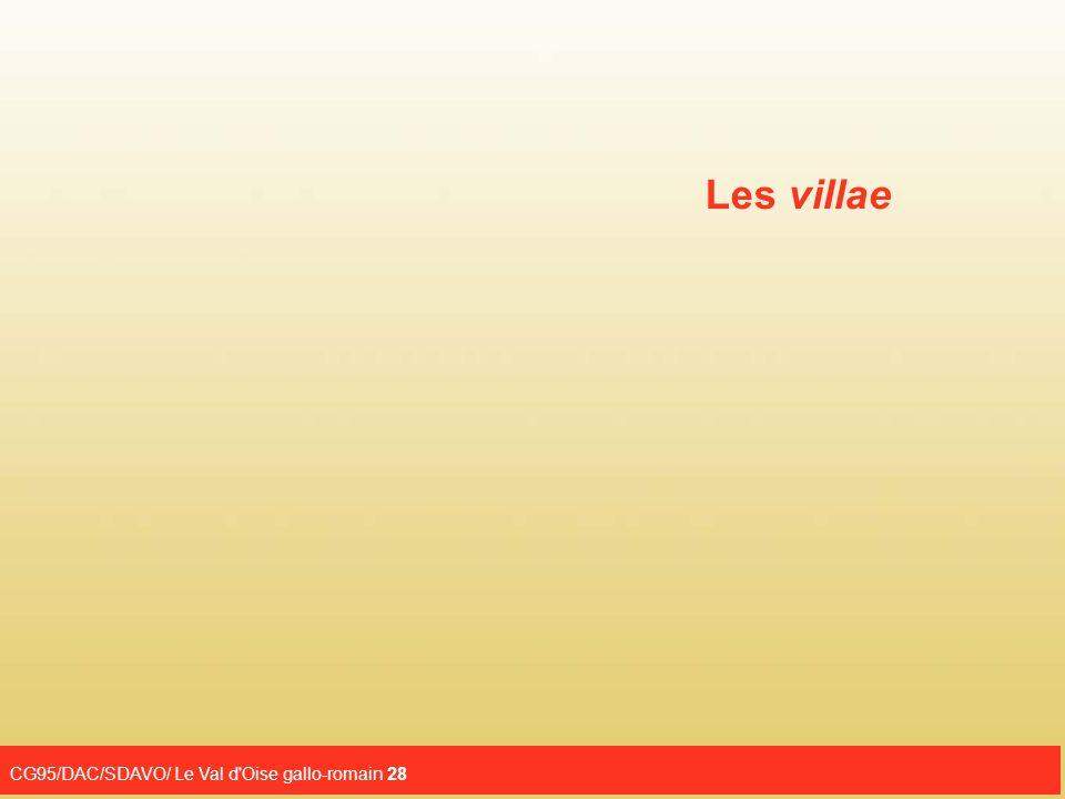 Les villae CG95/DAC/SDAVO/ Le Val d Oise gallo-romain 28