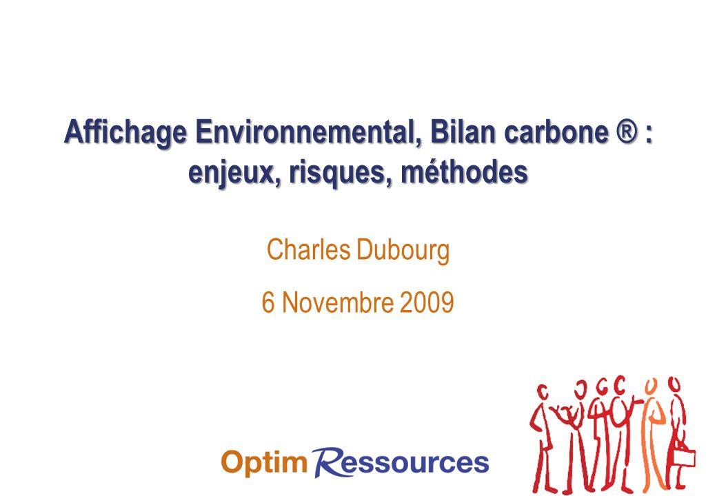 Affichage Environnemental, Bilan carbone ® : enjeux, risques, méthodes