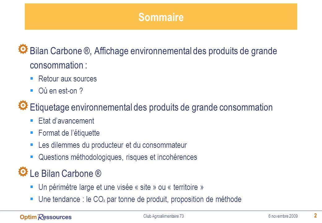 Sommaire Bilan Carbone ®, Affichage environnemental des produits de grande consommation : Retour aux sources.