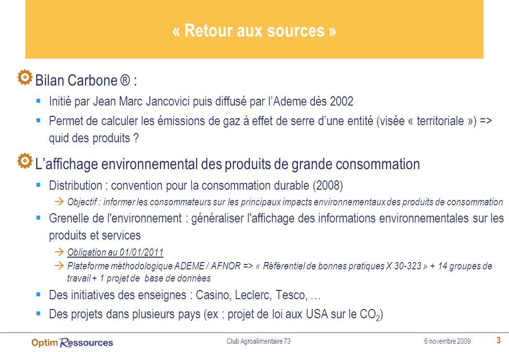 « Retour aux sources » Bilan Carbone ® :