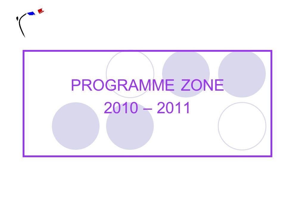 PROGRAMME ZONE 2010 – 2011