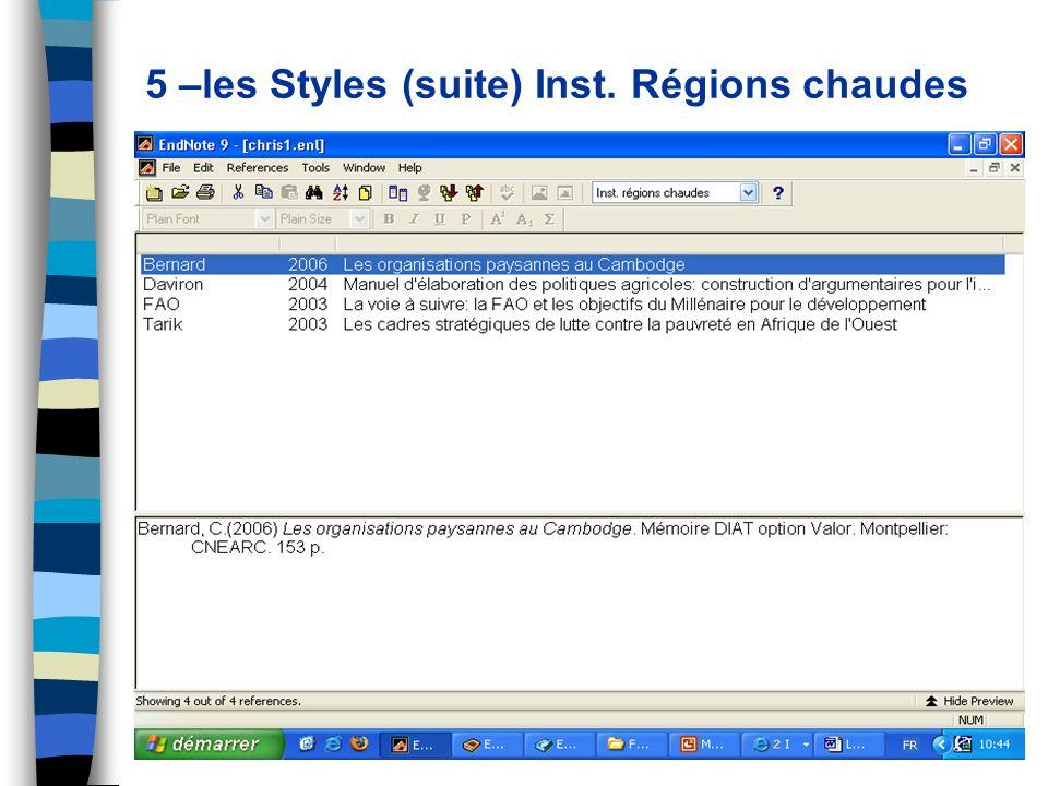 5 –les Styles (suite) Inst. Régions chaudes