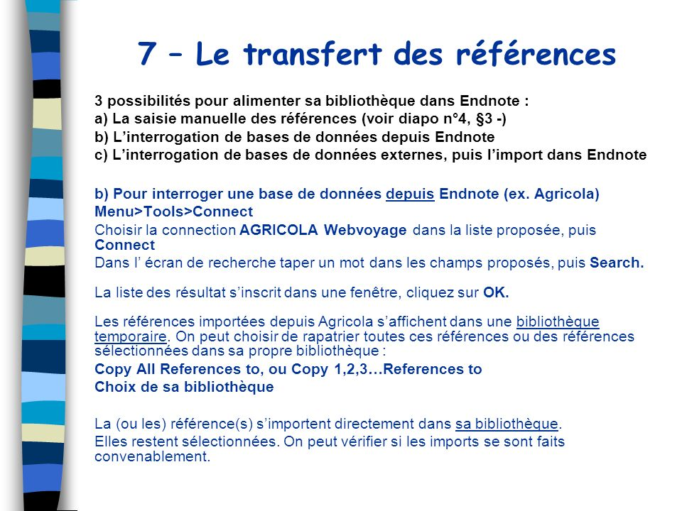 7 – Le transfert des références