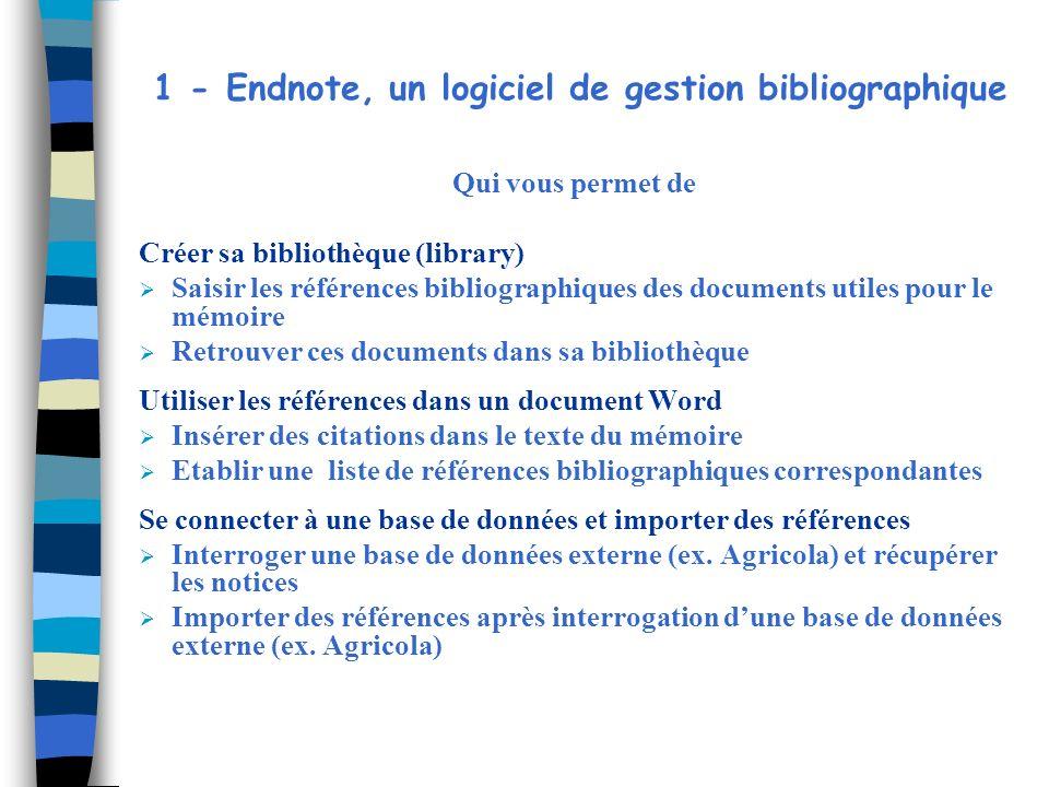 1 - Endnote, un logiciel de gestion bibliographique