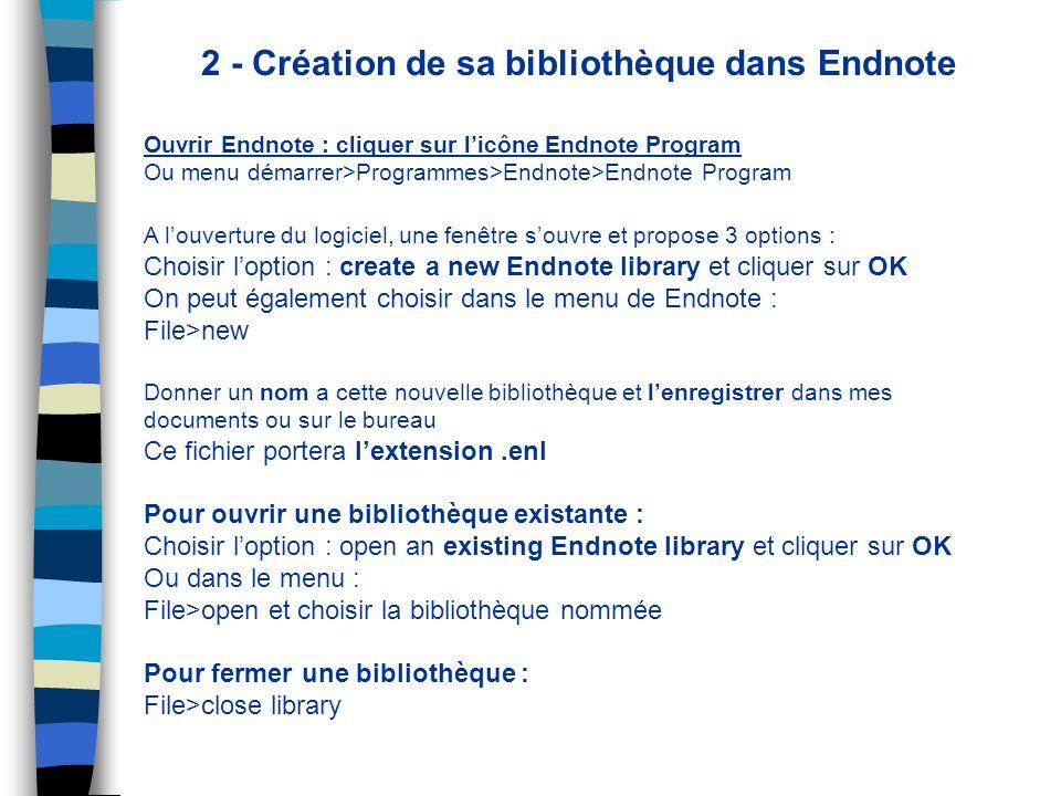 2 - Création de sa bibliothèque dans Endnote
