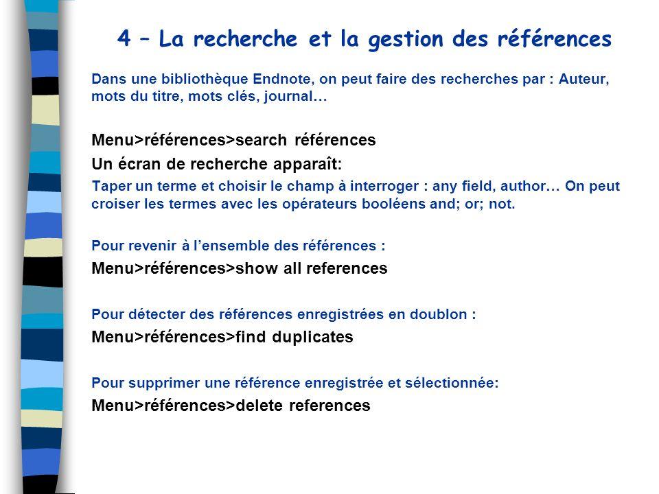 4 – La recherche et la gestion des références