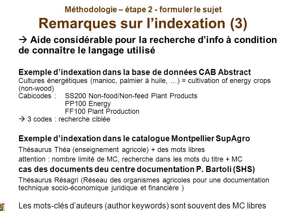 Méthodologie – étape 2 - formuler le sujet Remarques sur l'indexation (3)