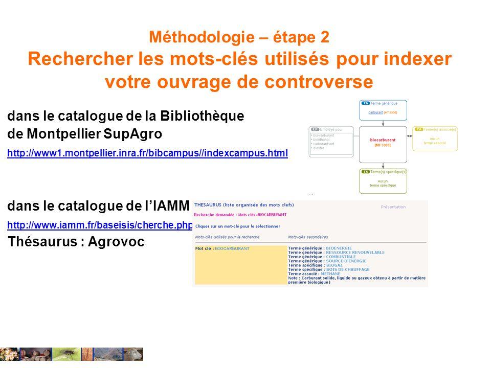 Méthodologie – étape 2 Rechercher les mots-clés utilisés pour indexer votre ouvrage de controverse