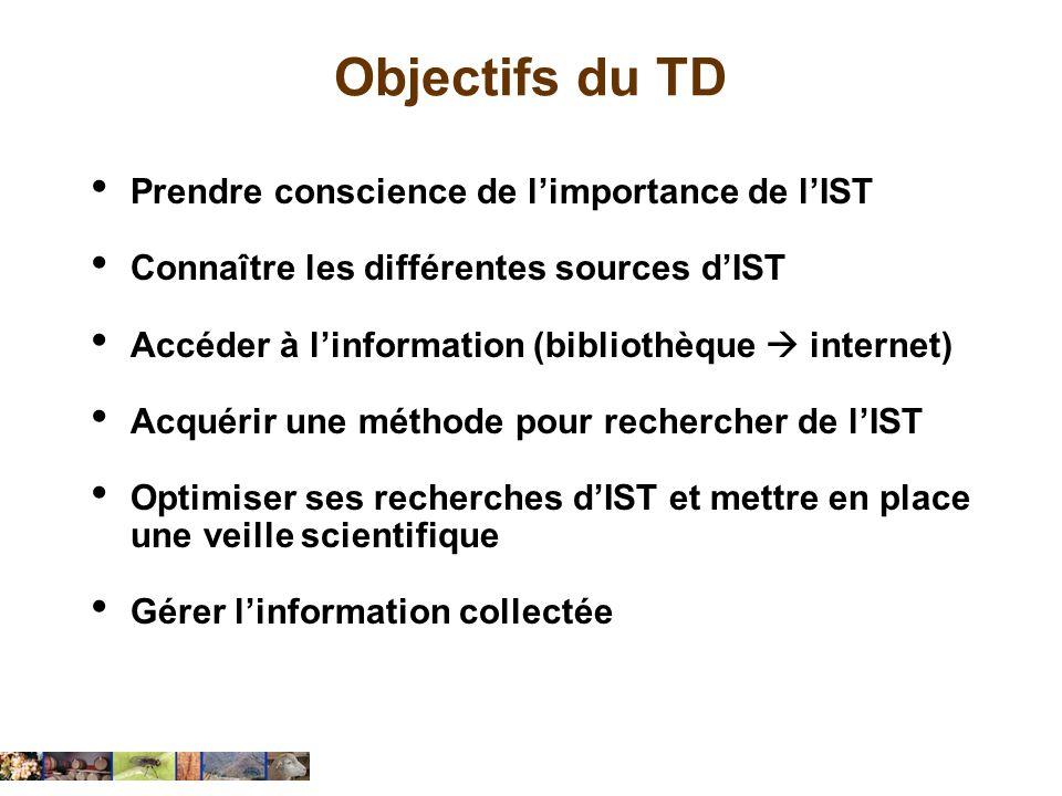 Objectifs du TD Prendre conscience de l'importance de l'IST