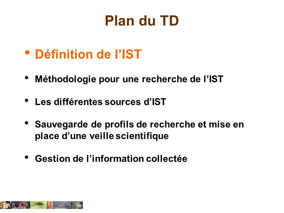 Plan du TD Définition de l'IST