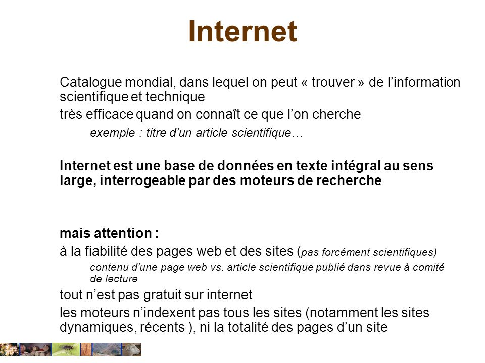 Internet Catalogue mondial, dans lequel on peut « trouver » de l'information scientifique et technique.