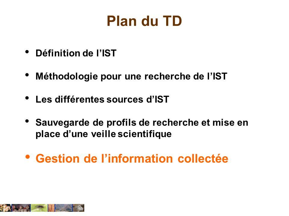 Plan du TD Gestion de l'information collectée Définition de l'IST