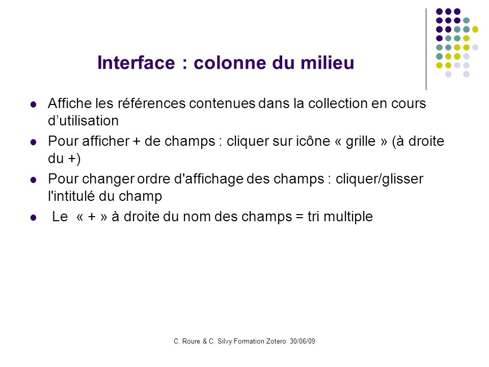 Interface : colonne du milieu