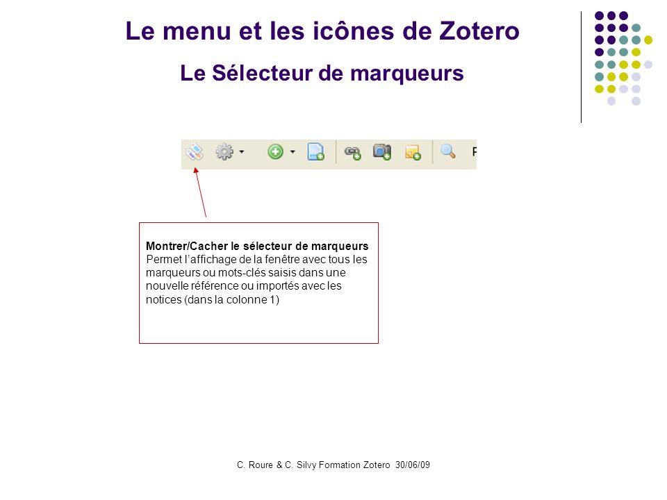 Le menu et les icônes de Zotero Le Sélecteur de marqueurs