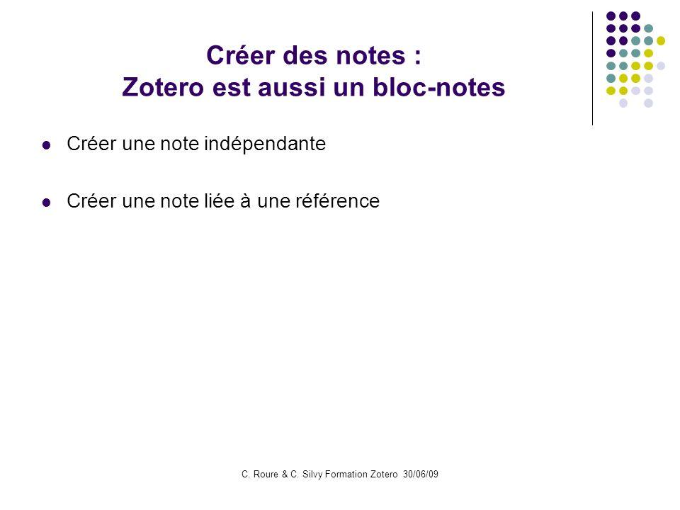 Créer des notes : Zotero est aussi un bloc-notes